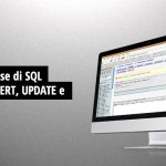 Concetti base di SQL: select, insert, update e delete