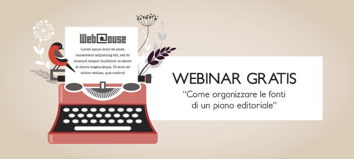 Webinar gratis: come organizzare le fonti di un piano editoriale