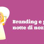 Il Brand è come l'amore!