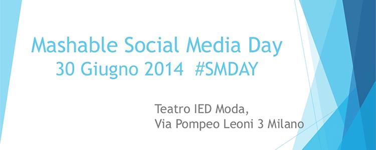 30 giugno 2014: V Mashable Social Media Day Milano