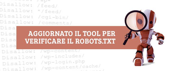 Aggiornamento tool Google Robots.txt