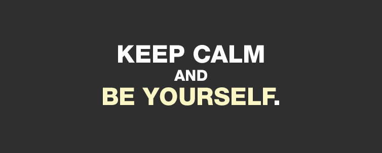 keep-calm-and-be-yourself